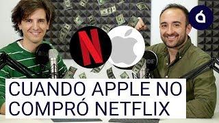 ¿Sabías que Apple RECHAZÓ comprar Netflix? | Las Charlas de Applesfera