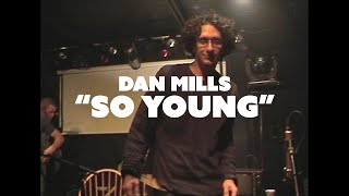 Dan Mills -  So Young OFFICIAL