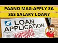 Paano mag APPLY sa SSS SALARY LOAN   ONLINE FORMS. Step by step Instructions