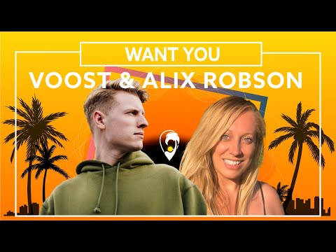 Trendsetter: Voost & Alix Robson – Want You