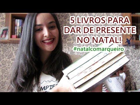 5 livros para dar de presente de Natal #natalcomarqueiro