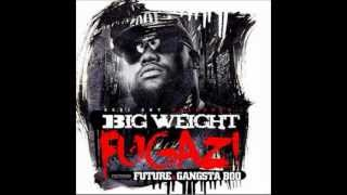 "Big Weight Ft. Future & Gangsta Boo - ""Fugazi"" Prod by Drumma Boy"