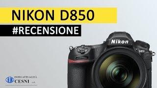 RECENSIONE NIKON D850