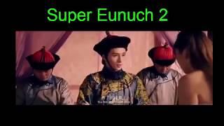 Super Eunuch 2 超能太监2之黄金右手,  New Fantasy Action