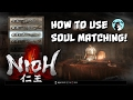 Nioh How To Use Soul Match
