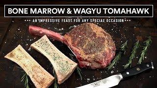 How to cook BONE MARROW and WAGYU TOMAHAWK Steak on the Grill!