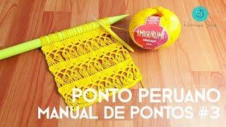 Crochê Peruano - Manual De Pontos #3 - Henrique Silva TV