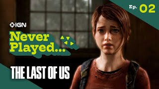 Never Have I Ever Played... The Last of Us - Episode 2 (The Outskirts)