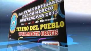 preview picture of video 'PRIMERA FERIA ARTESANAL DEL COMERCIO NEXTLALPAN 2013'