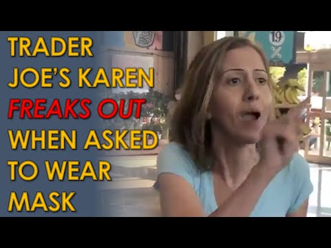 Trader Joe's Karen FREAKS OUT after being asked to wear a Mask
