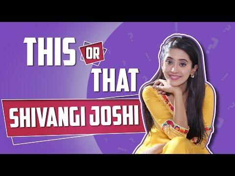 This Or That With Shivangi Joshi Aka Naira | Yeh R