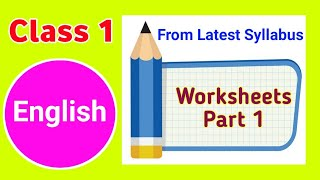 Class 1 English Worksheet । English Worksheet for class 1 ।। PART 1 ।।