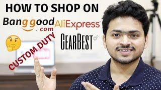 How to shop on Banggood Aliexpress Gearbest | Custom Duty | Payment methods | Tech Unboxing 🔥