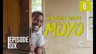 Wadiwa Wepa Moyo S1  Ep 6