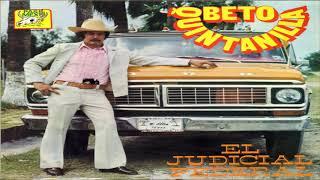 Beto Quintanilla - El Judicial Federal (Disco Completo)