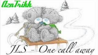 Jls- One call Away
