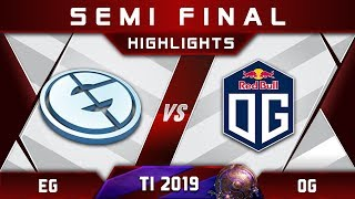 EG vs OG TI9 [EPIC] Semi Final The International 2019 Highlights Dota 2