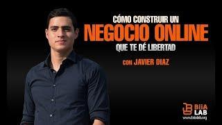 Cómo Construir Un Negocio Online Javier Diaz