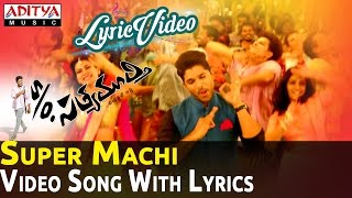 Super Machi Full Video Song with Lyrics || S/O Satyamurthy