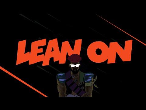 Major Lazer & DJ Snake - Lean On