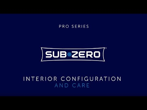 Sub-Zero PRO Series - Interior Care and Configuration