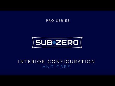 Sub-Zero PRO Series - Interior Care and Configuration