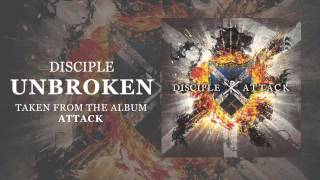 Disciple: Unbroken (Official Audio)