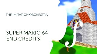 Super Mario 64 Ending Theme (Re-Orchestrated)