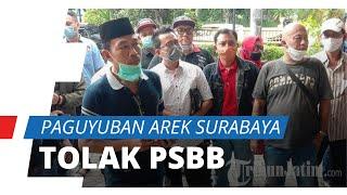 Kendati Sumbang Kasus Covid-19 Terbanyak di Jatim, Paguyuban Arek Surabaya Tolak PSBB Jilid III