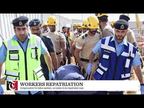 Compensation for Indian workers, six bodies to be repatriated soon