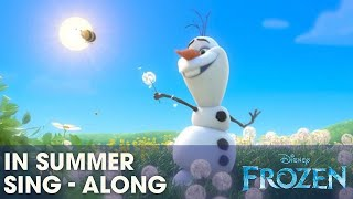 "FROZEN | ""In Summer"" Song - Sing-a-long with Olaf - Official 