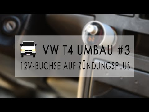 Zigarettenanzünder von Dauer- auf Zündungsplus legen | VW T4 Umbau #3 | Vansinn