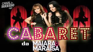 Maiara E Maraísa   Album CABARÉ 2017  Músicas Novas   Completo