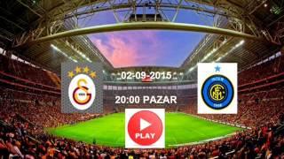 Galatasaray - inter Milan Dostluk maçı 2015