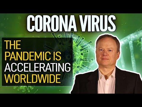 Coronavirus: The Pandemic Is Accelerating Worldwide! - Great Chris Martenson Video