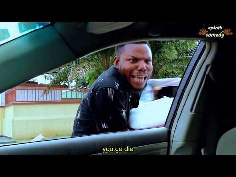 NIGERIAN TRAFFIC (XPLOIT COMEDY)