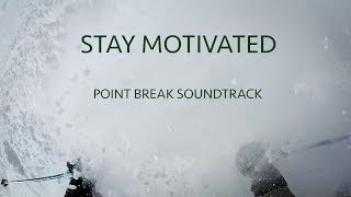 Stay Active   Point Break soundtrack   Dig the Kid - Still Breathing