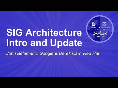Image thumbnail for talk SIG Architecture Intro and Update