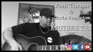 ANOTHER TRY - JOSH TURNER/CHRIS STAPLETON cover