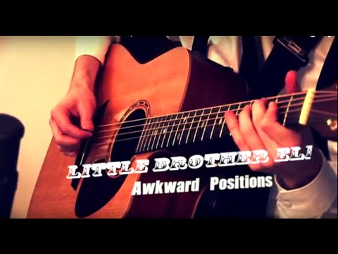 Little Brother Eli - Awkward Positions [LIVE]