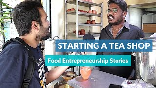 Food Entrepreneur Journey Starting a Tea Shop in Bangalore ☕️