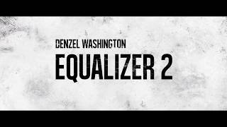 Trailer of Equalizer 2 (2018)