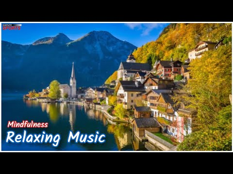 Mindfulness Relaxing Music For Positive Energy