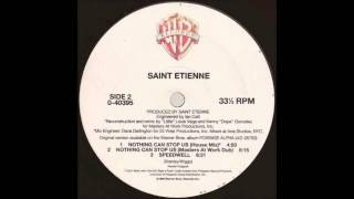 (1992) Saint Etienne - Nothing Can Stop Us [Masters At Work House RMX]