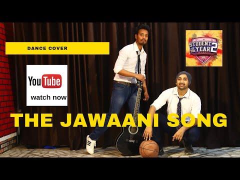The Jawaani song  Student Of The Year 2 Dance Cover | Tiger Shroff, Tara & Ananya| Vishal & Shekhar