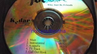 "Joe ""Why Just Be Friends"" (Main Version)"