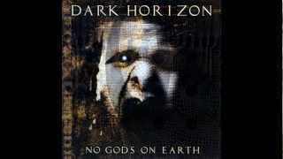 DARK HORIZON - More