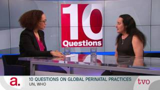 10 Questions on Global Perinatal Practices