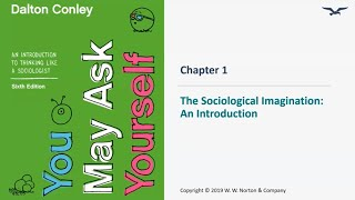 Chapter 1: The Sociological Imagination - An Introduction
