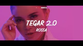 Rossa   Tegar 2.0 (Lyrics Video)